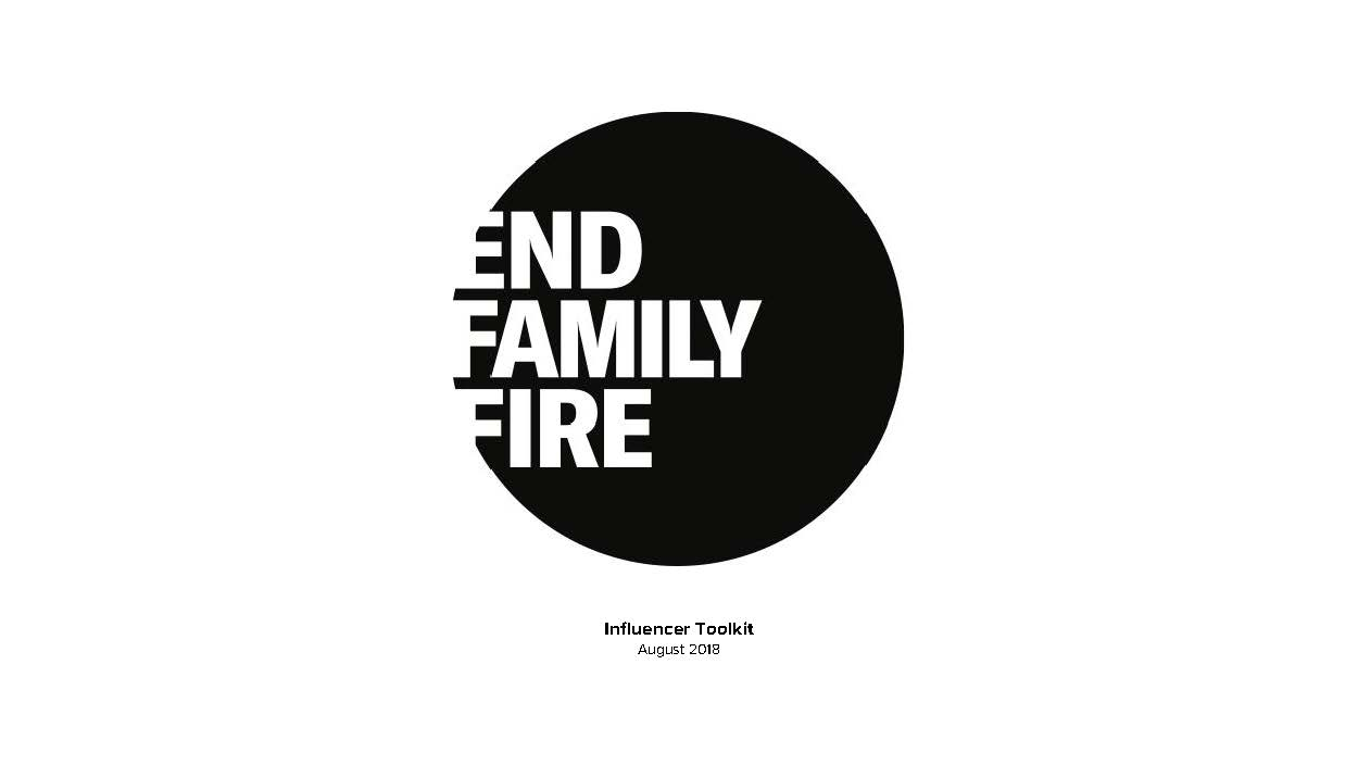 End Family Fire Influencer Toolkit_Final8.8.18_Page_01